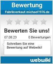 Bewertungen zu fabrikverkauf.michael1976.de